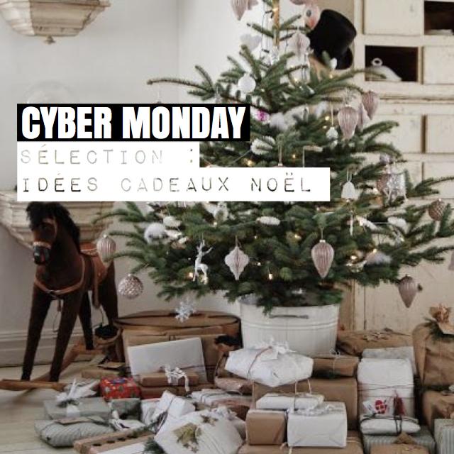 CYBER MONDAY – IDÉES CADEAUX