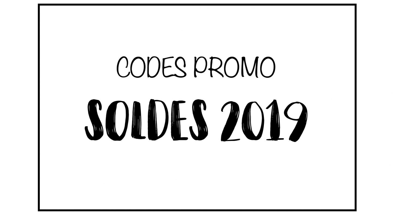 SOLDES 2019 – CODES PROMO