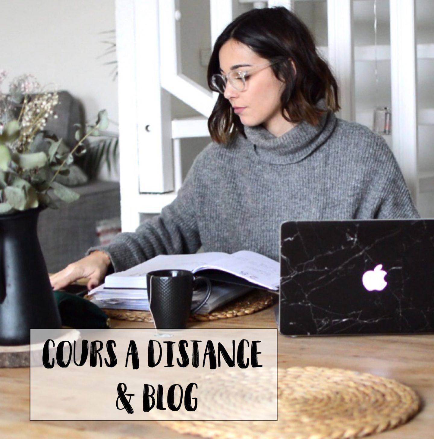 ORGANISATION : LES COURS À DISTANCE & LE BLOG