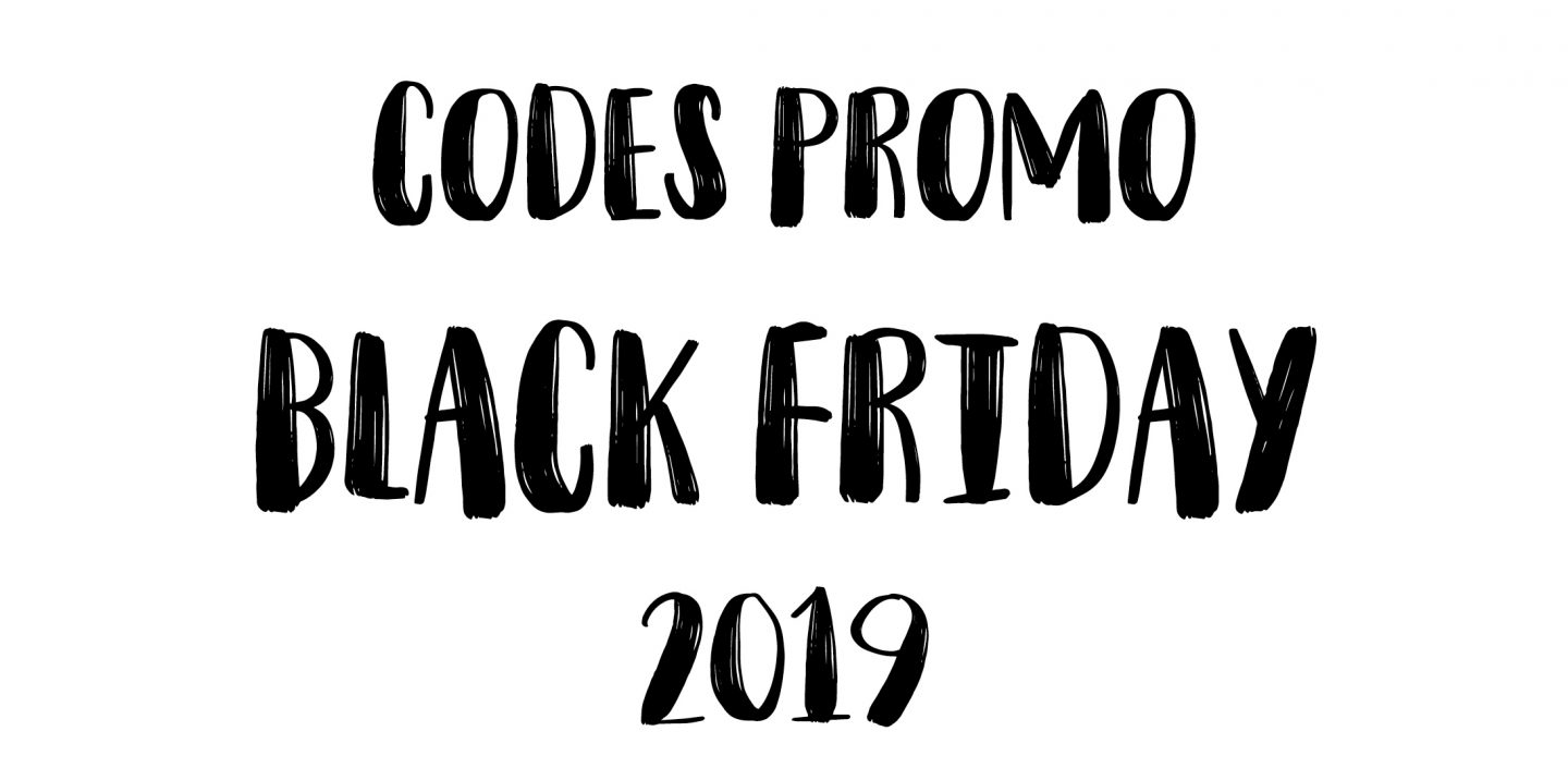 BLACK FRIDAY – SELECTION & CODES PROMO
